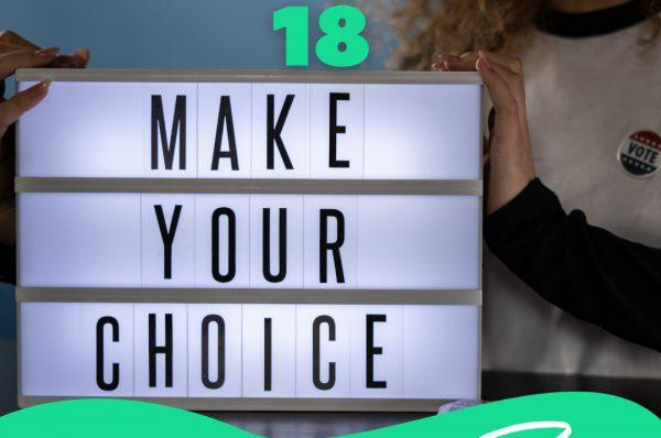 Der Text Zahl des Tages 18 und Make your Choice