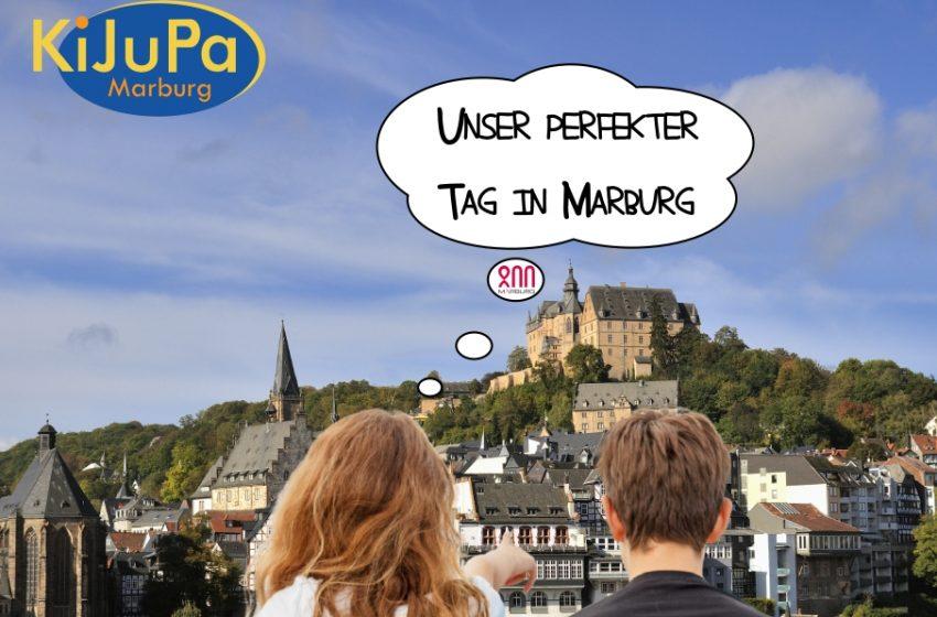 """Unser perfekter Tag in Marburg"""